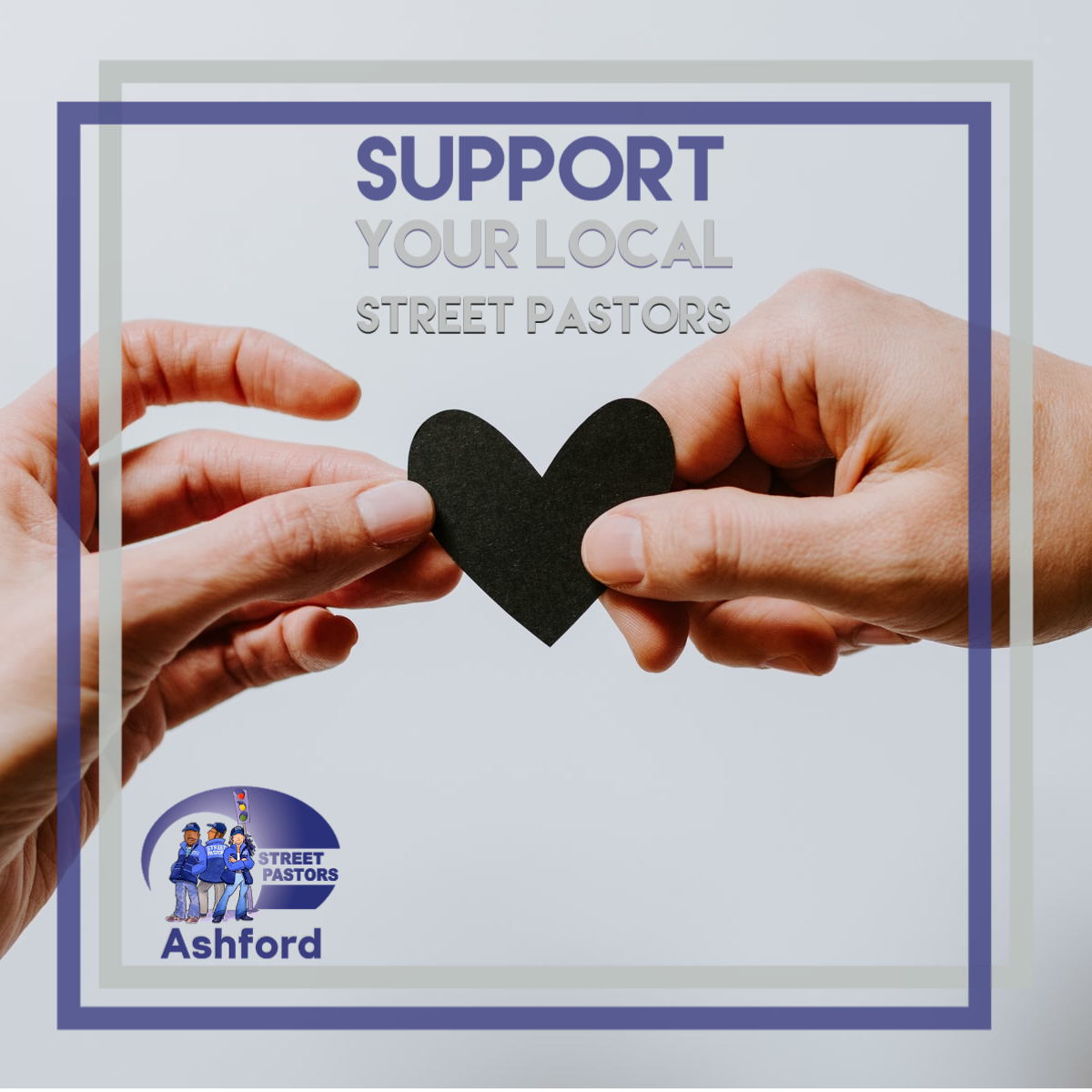 picture includes text: Support you local street pastors